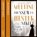 Melting the Snow on Hester Street - eAudiobook
