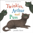 Twinkles, Arthur and Puss - eAudiobook