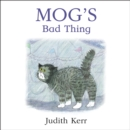 Mog's Bad Thing - eAudiobook
