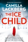 The Ice Child (Patrik Hedstrom and Erica Falck, Book 9) - eBook