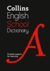 Collins School Dictionary : Trusted Support for Learning - Book