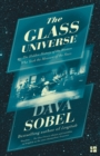 The Glass Universe : The Hidden History of the Women Who Took the Measure of the Stars - Book