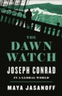The Dawn Watch: Joseph Conrad in a Global World - eBook