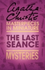 The Last Seance: An Agatha Christie Short Story - eBook