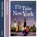 I'LL TAKE NEW YORK - eAudiobook