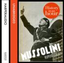 Mussolini: History in an Hour - eAudiobook