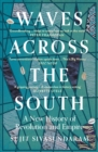 Waves Across the South: A New History of Revolution and Empire - eBook