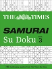 The Times Samurai Su Doku 3 : 100 Extreme Puzzles for the Fearless Su Doku Warrior - Book