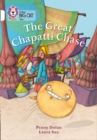 The Great Chapatti Chase : Band 10/White - Book