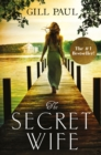 The Secret Wife: A captivating story of romance, passion and mystery - eBook