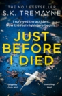 Just Before I Died: The gripping new psychological thriller from the bestselling author of The Ice Twins - eBook