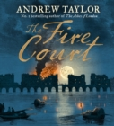 The Fire Court : A Gripping Historical Thriller from the Bestselling Author of the Ashes of London - eAudiobook