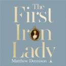 The First Iron Lady: A Life of Caroline of Ansbach - eAudiobook