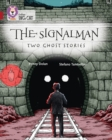 The Signalman: Two Ghost Stories : Band 14/Ruby - Book