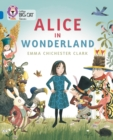 Alice in Wonderland : Band 16/Sapphire - Book