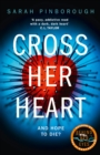 Cross Her Heart : The Gripping New Psychological Thriller from the #1 Sunday Times Bestselling Author - Book