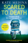 Scared to Death : A Gripping Crime Thriller You Won't be Able to Put Down - Book