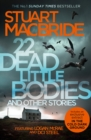 22 Dead Little Bodies and Other Stories - eBook