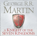 A Knight of the Seven Kingdoms - eAudiobook