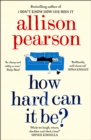 How Hard Can It Be? - eBook