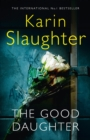 The Good Daughter : The Best Thriller You Will Read in 2017 - Book