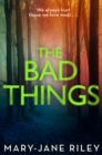 The Bad Things - eBook