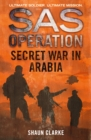 Secret War in Arabia (SAS Operation) - eBook