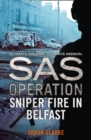 Sniper Fire in Belfast - Book