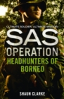 Headhunters of Borneo (SAS Operation) - eBook