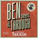 Ben Sees it Through - eAudiobook