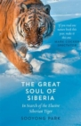 The Great Soul of Siberia : In Search of the Elusive Siberian Tiger - Book