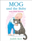 Mog and the Baby and Other Stories - eBook