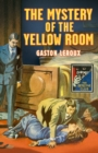 The Mystery of the Yellow Room (Detective Club Crime Classics) - eBook