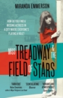 Miss Treadway & the Field of Stars - Book