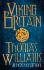 Viking Britain : An Exploration - Book