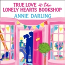 True Love at the Lonely Hearts Bookshop - eAudiobook