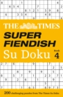The Times Super Fiendish Su Doku Book 4 : 200 Challenging Puzzles from the Times - Book
