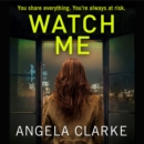 Watch Me - eAudiobook