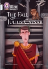 The Fall of Julius Caesar : Band 17/Diamond - Book