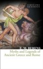Myths and Legends of Ancient Greece and Rome - Book