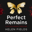 Perfect Remains : A Gripping Thriller That Will Leave You Breathless - eAudiobook