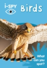 i-SPY Birds : What Can You Spot? - Book