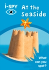 i-SPY At the seaside : What Can You Spot? - Book