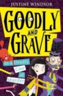 Goodly and Grave in a Deadly Case of Murder - Book