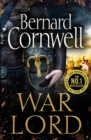 War Lord (The Last Kingdom Series, Book 13) - eBook