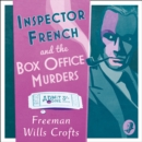 Inspector French and the Box Office Murders (Inspector French Mystery) - eAudiobook