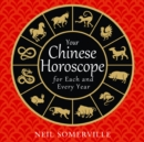 Your Chinese Horoscope for Each and Every Year - eAudiobook