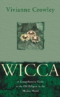 Wicca: A comprehensive guide to the Old Religion in the modern world - eBook