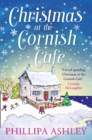 Christmas at the Cornish Cafe: A heart-warming holiday read for fans of Poldark (The Cornish Cafe Series, Book 2) - eBook