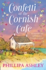 Confetti at the Cornish Cafe (The Cornish Cafe Series, Book 3) - eBook
